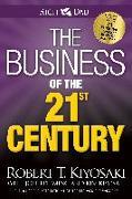 Cover-Bild zu The Business of the 21st Century von Kiyosaki, Robert T.