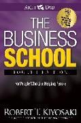 Cover-Bild zu The Business School von Kiyosaki, Robert T.