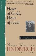 Cover-Bild zu Lindbergh, Anne Morrow: Hour of Gold, Hour of Lead: Diaries and Letters of Anne Morrow Lindbergh, 1929-1932