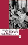 Cover-Bild zu Bourdouxhe, Madeleine: Auf der Suche nach Marie