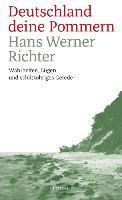 Cover-Bild zu Richter, Hans Werner: Deutschland deine Pommern