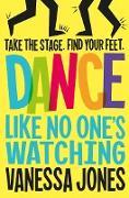 Cover-Bild zu Dance Like No One's Watching (eBook) von Jones, Vanessa