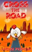 Cover-Bild zu Cross the Road (eBook) von Pennoh, Archie