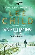 Cover-Bild zu Worth Dying for von Child, Lee