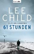 Cover-Bild zu 61 Stunden (eBook) von Child, Lee