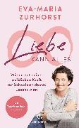 Cover-Bild zu Liebe kann alles (eBook) von Zurhorst, Eva-Maria