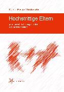 Cover-Bild zu Hochstrittige Eltern (eBook) von Pfister-Wiederkehr, Daniel