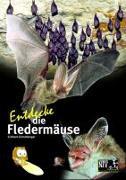 Cover-Bild zu Entdecke die Fledermäuse von Grimmberger, Eckhard