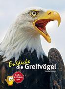 Cover-Bild zu Entdecke die Greifvögel von Schmidt, Thomas