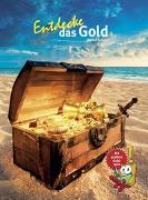 Cover-Bild zu Entdecke das Gold von Schade, Dr. Markus