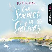 Cover-Bild zu Ein Sommer in Galway (Audio Download) von Thomas, Jo
