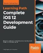 Cover-Bild zu Complete iOS 12 Development Guide von Clayton, Craig