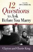 Cover-Bild zu 12 Questions to Ask Before You Marry von King, Clayton