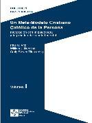 Cover-Bild zu Un Meta-Modelo Cristiano católico de la persona - Volumen I (eBook) von Nordling, William
