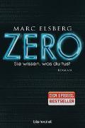Cover-Bild zu ZERO - Sie wissen, was du tust von Elsberg, Marc