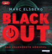 Cover-Bild zu Blackout. Das ungekürzte Hörspiel von Elsberg, Marc