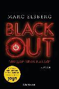Cover-Bild zu BLACKOUT - Morgen ist es zu spät (eBook) von Elsberg, Marc