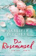 Cover-Bild zu Diechler, Gabriele: Die Roseninsel (eBook)