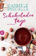 Cover-Bild zu Diechler, Gabriele: Schokoladentage (eBook)