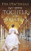 Cover-Bild zu Die letzte Tochter von Versailles