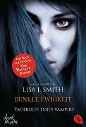 Cover-Bild zu Tagebuch eines Vampirs - Dunkle Ewigkeit von Smith, Lisa J.