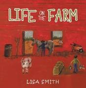Cover-Bild zu Life on the Farm (eBook) von Smith, Lisa
