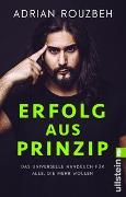 Cover-Bild zu Erfolg aus Prinzip von Rouzbeh, Adrian