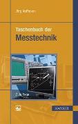Cover-Bild zu Taschenbuch der Messtechnik von Hoffmann, Jörg (Hrsg.)