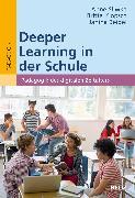 Cover-Bild zu Deeper Learning in der Schule von Sliwka, Anne