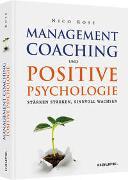 Cover-Bild zu Management-Coaching und Positive Psychologie von Rose, Nico