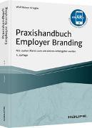 Cover-Bild zu Praxishandbuch Employer Branding - mit Arbeitshilfen online von Kriegler, Wolf Reiner