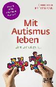 Cover-Bild zu Mit Autismus leben (Fachratgeber Klett-Cotta) von Preißmann, Christine