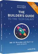 Cover-Bild zu The Builder's Guide to the Tech Galaxy von Schilling, Martin