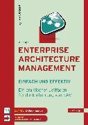 Cover-Bild zu Enterprise Architecture Management - einfach und effektiv von Hanschke, Inge