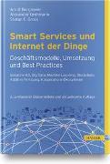 Cover-Bild zu Smart Services und Internet der Dinge: Geschäftsmodelle, Umsetzung und Best Practices von Borgmeier, Arndt