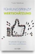 Cover-Bild zu Führungsprinzip Wertschätzung von Rabenbauer, Thorsten