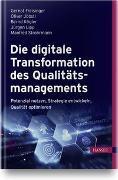 Cover-Bild zu Die digitale Transformation des Qualitätsmanagements von Freisinger, Gernot