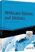 Cover-Bild zu Wirksam führen auf Distanz - inkl. Arbeitshilfen online von Remdisch, Sabine
