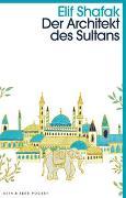 Cover-Bild zu Der Architekt des Sultans von Shafak, Elif