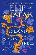 Cover-Bild zu The Island of Missing Trees von Shafak, Elif
