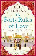 Cover-Bild zu The Forty Rules of Love von Shafak, Elif