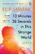 Cover-Bild zu 10 Minutes 38 Seconds in this Strange World von Shafak, Elif