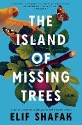 Cover-Bild zu The Island of Missing Trees (eBook) von Shafak, Elif