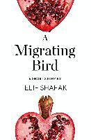 Cover-Bild zu Migrating Bird (eBook) von Shafak, Elif