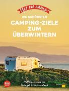 Cover-Bild zu Reichel, Marc Roger: Yes we camp! Die schönsten Camping-Ziele zum Überwintern
