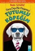Cover-Bild zu Tutumlu Köpegim von Schäfer, Bodo
