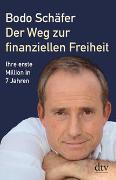 Cover-Bild zu Der Weg zur finanziellen Freiheit von Schäfer, Bodo