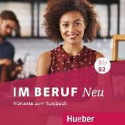 Cover-Bild zu Im Beruf NEU B1+/B2 - Hörtexte zum Kursbuch von Müller, Annette