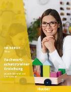 Cover-Bild zu Im Beruf NEU. Fachwortschatztrainer Erziehung von Giersberg, Dagmar