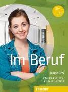 Cover-Bild zu Im Beruf. Kursbuch von Müller, Annette